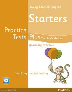 CAMBRIDGE YOUNG LEARNERS ENGLISH PRACTICE TESTS PLUS STARTERS TEACHER'S BOOK WIT