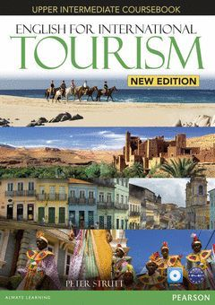 ENGLISH FOR INTERNATIONAL TOURISM UPPER INTERMEDIATE COURSEBOOK WITH DVD-ROM
