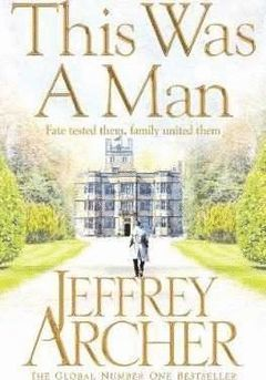 THIS WAS A MAN (THE CLIFTON CHRONICLES 1)