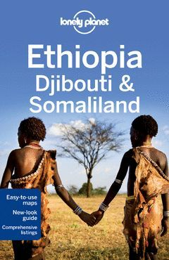 ETHIOPIA, DJIBOUTI & SOMALILAND (5ª) LONELY PLANET (2013)