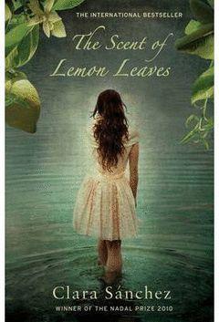 THE SCENT OF LEMON LEAVES.LO QUE ESCONDE TU NOMBRE.INGLES