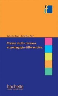 CLASSES MULTI NIVEAUX ET PEDAGOGIE DIFER