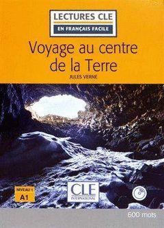 VOYAGE AU CENTRE DE LA TERRE - NIVEAU 1/A1 LIVRE+CD - 2º EDITION