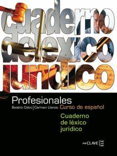 PROFESIONALES 2:CUADERNO LÉXICO JURÍDICO