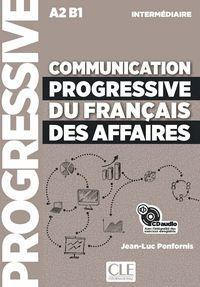 COMMUNICATION PROGRESSIVE DU FRANÇAIS DES AFFAIRES CD - NIVEAU INTERMEDIAIRE - N