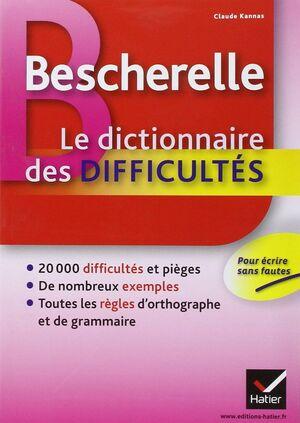 BESCHERELLE - LE DICTIONNAIRE DES DIFFICULTES
