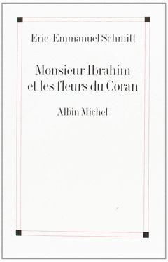 MONSIEUR IBRAHIM ET LES FLEURES DU CORAN.POCKET