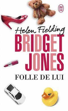 FOLLE DE LUI BRIDGET JONES 3