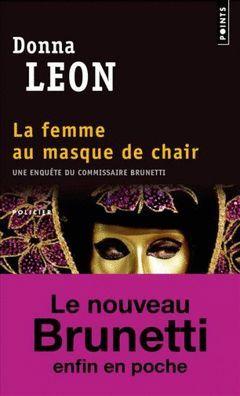 LA FEMME AU MASQUE DE CHAIR