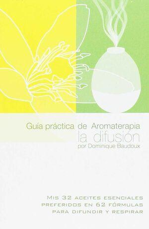 GUIA PRACTICA DE AROMATERAPIA
