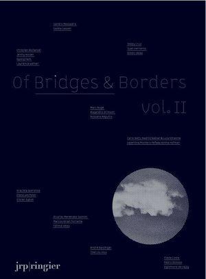 OF BRIDGES & BORDERS 2