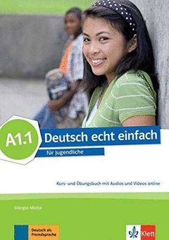 DEUTSCH ECHT EINFACH A1.1 ALUM+EJER+CD