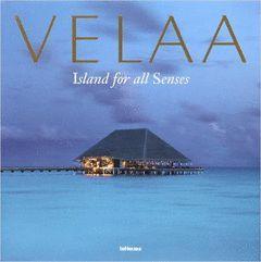 VELAA, ISLAND FOR ALL SENSES