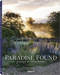 PARADISE FOUNDS GARDENS OF ENCHANTMENT
