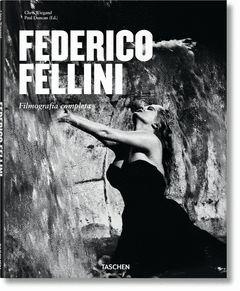 FEDERICO FELLINI. FILMOGRAFIA COMPLETA.TASCHEN