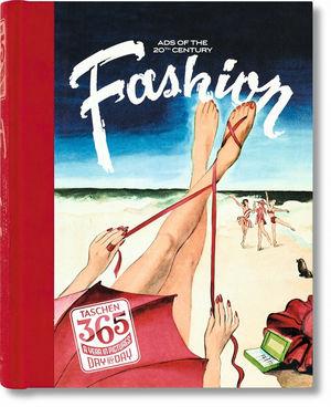 TASCHEN 365 DAY-BY-DAY FASHION.TASCHEN
