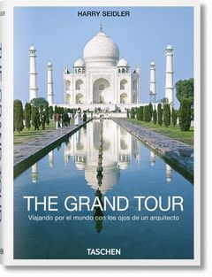THE GRAND TOUR. TASCHEN-DURA