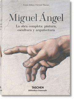MIGUEL ANGEL. LA OBRA COMPL.: PINTURA, ESCULTURA Y ARQUITECTURA