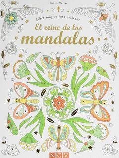 REINO DE LOS MANDALAS, EL (LIBRO MAGICO PARA COLOREAR)