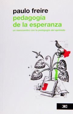 PEDAGOGIA DE LA ESPERANZA.SIGLOXXI