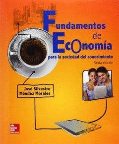 FUNDAMENTOS DE ECONOMÍA (6ª ED)