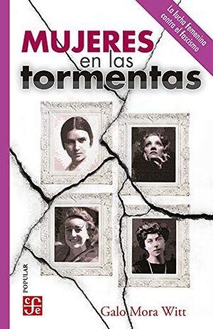 MUJERES EN LAS TORMENTAS