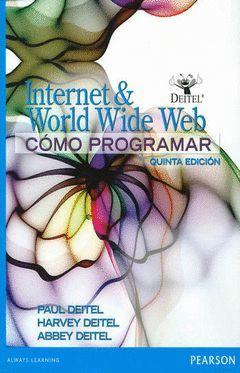 COMO PROGRAMAR EN INTERNET & WORLD WIDE WEB