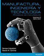 MANUFACTURA , INGENIERIA Y TECNOLOGÍA  . VOL. 2 . 6ED./2014