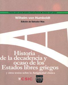 HISTORIA DE LA DECADENCIA Y OCASO DE LOS ESTADOS LIBRES GRIEGOS