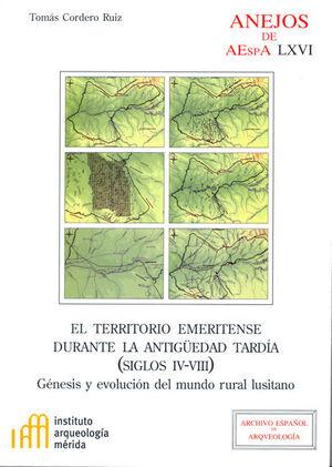 EL TERRITORIO EMERITENSE DURANTE LA ANTIGÜEDAD TARDÍA (SIGLOS IV-VIII)