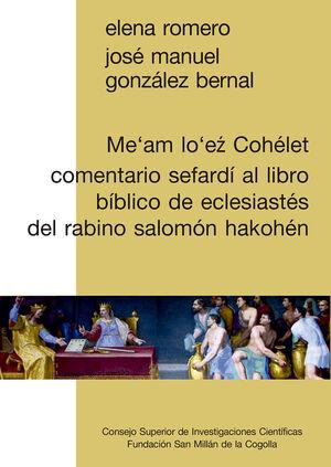 ME'AM LO'EZ COHELET: COMENTARIO SEFARDI AL LIBRO BIBLICO DE ECLESIASTES