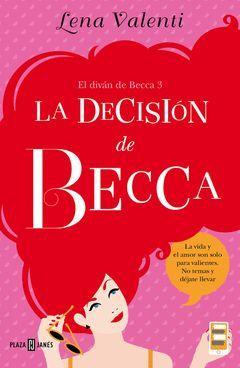 LA DECISION DE BECCA. PJ. RUST