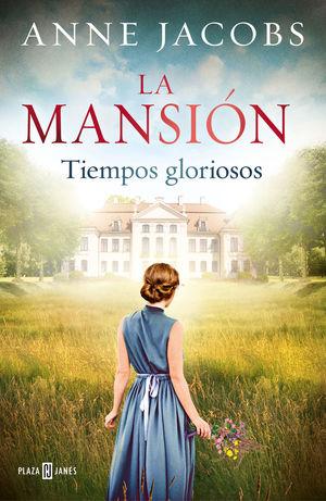 LA MANSIÓN-001. TIEMPOS GLORIOSOS