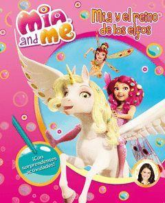 MIA AND ME 1: MIA Y EL REINO DE LOS ELFOS