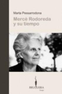 MERCE RODOREDA Y SU TIEMPO.BRUGUERA-ENSAYO-RUST
