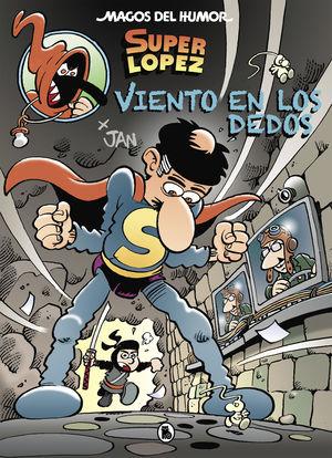VIENTO EN LOS DEDOS (MAGOS DEL HUMOR SUPERLOPEZ 203)