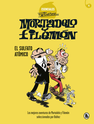 MORTADELO Y FILEMÓN. EL SULFATO ATÓMICO