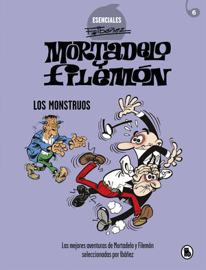 MORTADELO Y FILEMÓN. LOS MONSTRUOS