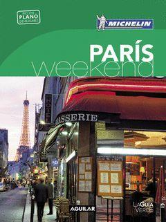 PARIS (LA GUIA VERDE WEEKEND)