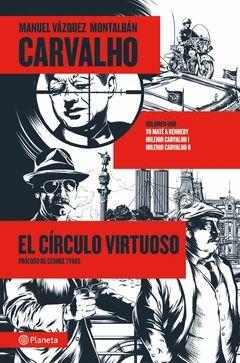 CARVALHO: EL CÍRCULO VIRTUOSO. PLANETA-RUST
