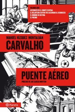 CARVALHO: PUENTE AÉREO. VOL-2. PLANETA-RUST