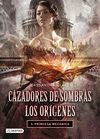 PRINCESA MECANICA. CAZADORES DE SOMBRAS. LOS ORIGENES 3