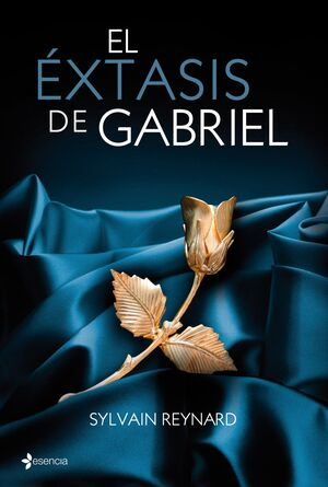 ÉXTASIS DE GABRIEL, EL.SAGA GABRIEL-02.ESENCIA-RUST