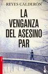 VENGANZA DEL ASESINO PAR,LA. BOOKET-2481