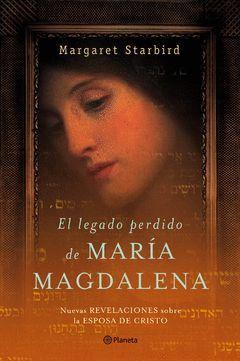 LEGADO PERDIDO DE MARIA MAGDALENA.PLANET