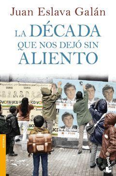 DÉCADA QUE NOS DEJÓ SIN ALIENTO,LA. BOOKET-3329