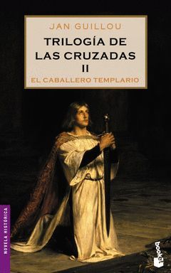 TRILOGIA DE LAS CRUZADAS-2.EL CABALLERO TEMPLARIO-BOOKET-6062/2