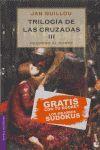 TRILOGIA DE LAS CRUZADAS-3.REGRESO AL NORTE-BOOKET-6062/3