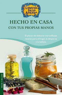 HECHO EN CASA.BOTICA DE LA ABUELA-BOOKET-4053-EDIC 2006