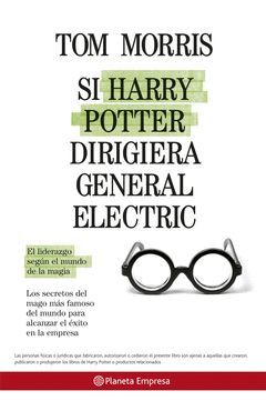 SI HARRY POTTER DIRIGIERA GENERAL ELECTRIC.PLANETA EMPRESA-RUST